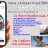 Tutte le domeniche alle ore 11.00 il top della musica. SuperMegaHits n.14